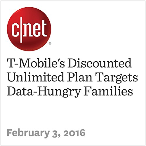 T-Mobile's Discounted Unlimited Plan Targets Data-Hungry Families audiobook cover art