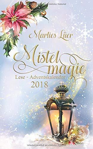 Lese-Adventskalender 2018 - Mistelmagie