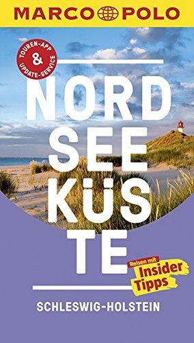 MARCO POLO Reiseführer Nordseeküste Schleswig-Holstein: Reisen mit Insider-Tipps. Inkl. kostenloser Touren-App und Event&News