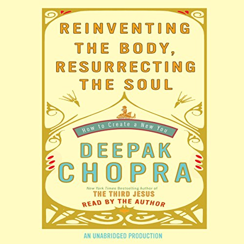 Reinventing the Body, Resurrecting the Soul     How to Create a New You              De :                                                                                                                                 Deepak Chopra MD                               Lu par :                                                                                                                                 Deepak Chopra MD                      Durée : 10 h et 14 min     Pas de notations     Global 0,0
