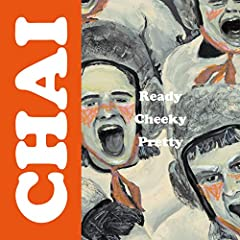 CHAI「Ready Cheeky Pretty」のジャケット画像