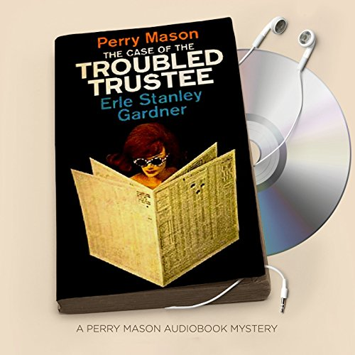 The Case of the Troubled Trustee audiobook cover art
