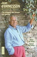 Odeur du temps + Saveur du temps - COLLECTOR de Jean d' ORMESSON