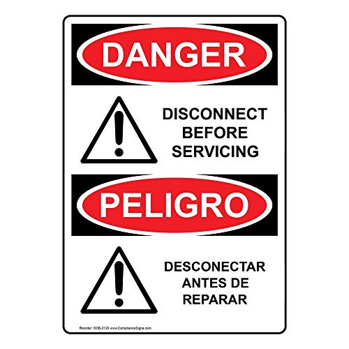 Danger Disconnect Before Servicing - Desconectar Antes De Reparar OSHA Safety Sign, 14x10 in. Aluminum by ComplianceSigns