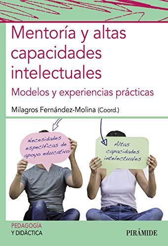 Mentoría y altas capacidades intelectuales: Modelos y experiencias prácticas