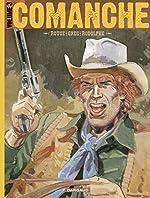 Comanche - intégrale - Tome 3 - Comanche intégrale - Tome 3 de GREG