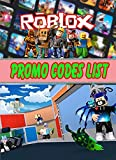 Roblox Promo Codes : Walkthroughs and Guide to Become a Pro Player (English Edition)