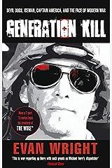 Generation Kill by Evan Wright (2009-02-27) Paperback