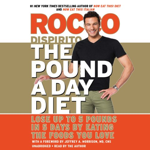 The Pound a Day Diet     Lose Up to 5 Pounds in 5 Days by Eating the Foods You Love              By:                                                                                                                                 Rocco DiSpirito                               Narrated by:                                                                                                                                 Rocco DiSpirito                      Length: 5 hrs and 4 mins     25 ratings     Overall 3.7