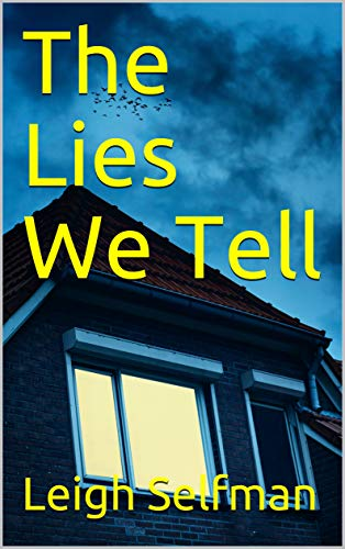 The Lies We Tell: A gripping suspense...