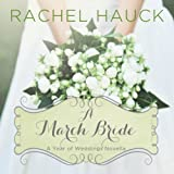 A March Bride: A Year of Weddings Novella - Rachel Hauck