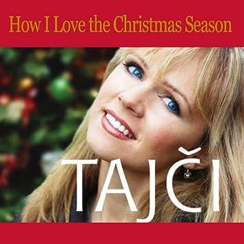 How I Love the Christmas Season