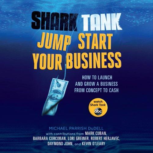 Shark Tank Jump Start Your Business audiobook cover art