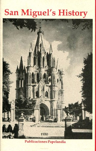 San Miguel's History (English Edition)