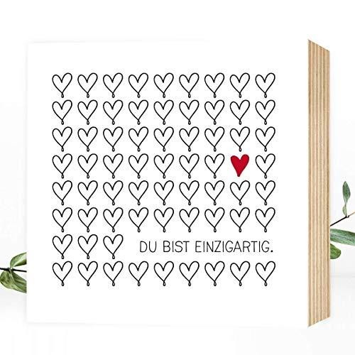 Wunderpixel® Holzbild Du bist einzigartig - 15x15x2cm zum Hinstellen/Aufhängen, echter Fotodruck mit Spruch auf Holz - schwarz-weißes Wand-Bild Aufsteller zur Dekoration oder Geschenk-Idee Herz