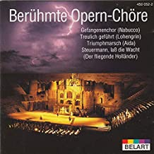 0pernchöre (Famous Opera Choirs)