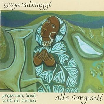 Alle Sorgenti (Gregoriani, laude, canti dei trovieri)