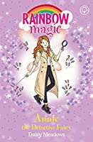 Rainbow Magic: Annie the Detective Fairy: The Discovery Fairies Book 3