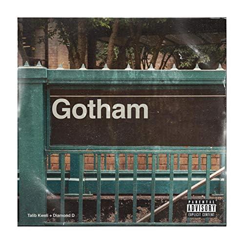 Gotham, タリブ・クウェリ & ダイアモンドD