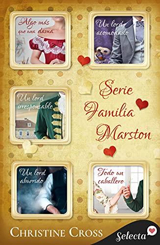 Pack La familia Marston: (Algo más que una dama   Un lord acomodado   Un lord irresponsable   Un lord aburrido   Todo un caballero)