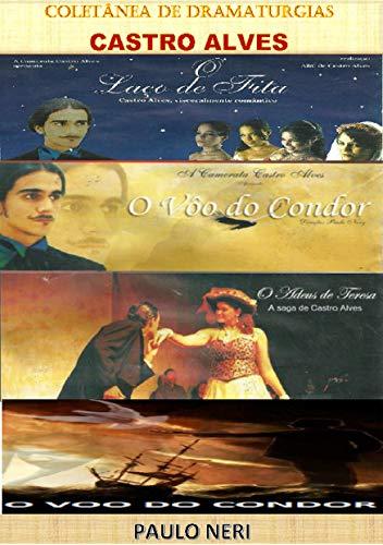 Coletânea de Dramaturgias Castro Alves (Portuguese Edition)