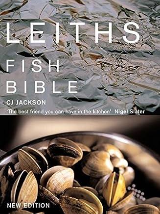 Leiths Fish Bible by C. J. Jackson Caroline Waldegrave(2007-04-01)