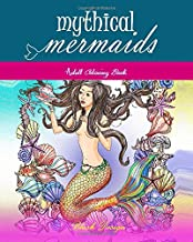 Mythical Mermaids: Adult Coloring Book