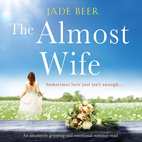 The Almost Wife                   By:                                                                                                                                 Jade Beer                               Narrated by:                                                                                                                                 Jasmine Blackborow                      Length: 10 hrs and 40 mins     15 ratings     Overall 4.5