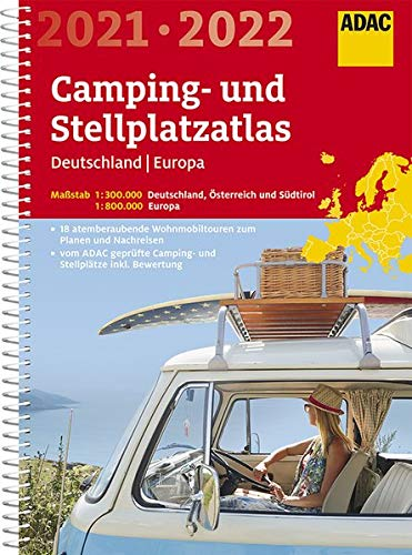 ADAC Camping- und Stellplatzatlas Deutschland/Europa 2021/2022 (ADAC Atlanten)