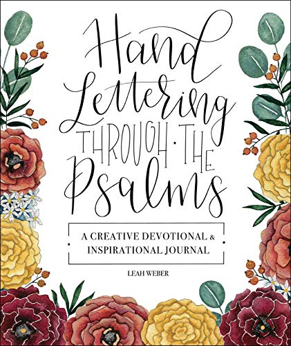 Hand Lettering Through the Psalms: A Creative Devotional & Inspirational Journal