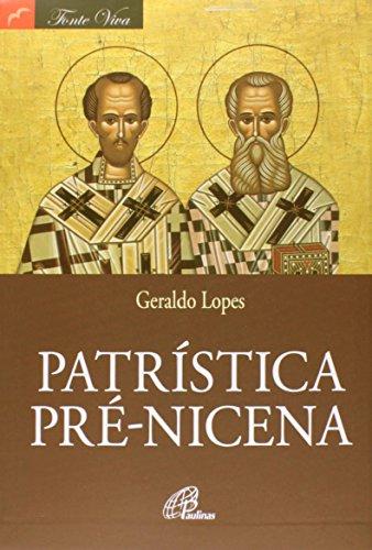 Patrística Pré-Nicena