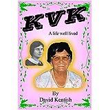 KVK: A Life Well Lived (English Edition)