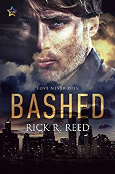 Bashed by [Rick R. Reed]