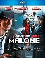 [北米版Blu-ray] GIVE'EM HELL MALONE / (AC3 DOL DTS)[Import]