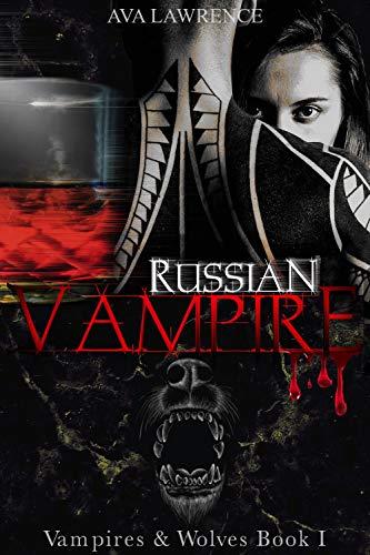 Russian Vampire: Vampires & Wolves Book 1