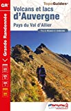 Volcans et lacs d'Auvergne - Pays du Val d'Allier
