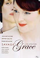 Savage Grace [Italian Edition]