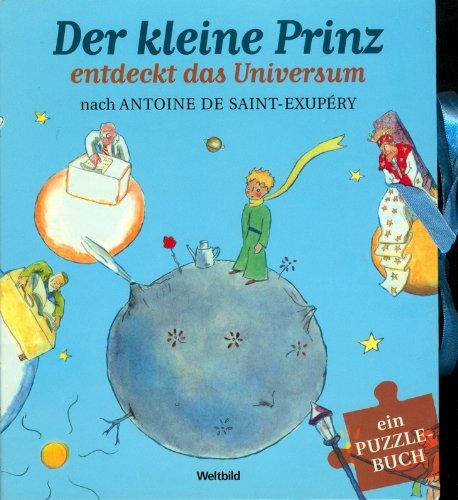 Der kleine Prinz entdeckt das Universum - Ein Puzzle-Buch