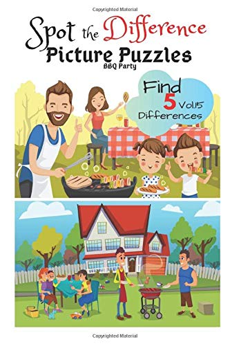Spot the Difference Picture Puzzles 'BBQ Party' Find 5 Differences vol.15: Children Activities Book for Kids Age 3-8, Boys and Girls Activity Learning