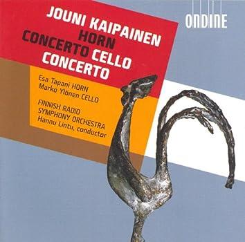 Kaipainen, J.: Horn Concerto / Cello Concerto No. 1