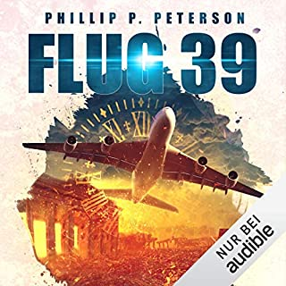 Flug 39                   Autor:                                                                                                                                 Phillip Peterson                               Sprecher:                                                                                                                                 Heiko Grauel                      Spieldauer: 7 Std. und 12 Min.     2.247 Bewertungen     Gesamt 4,4