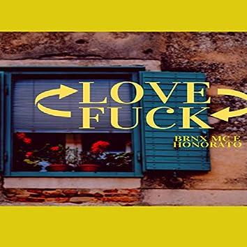 Love Fuck, Fuck Love