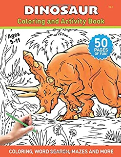 Dinosaur - Coloring and Activity Book - Volume 3: A Coloring Book for Kids and Adults