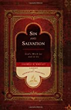 Sin and Salvation: God's Work for and in Us (Library of Adventist Theology)