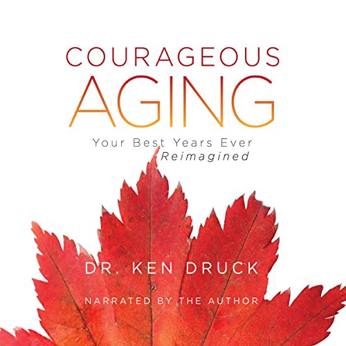 Courageous Aging audiobook cover art