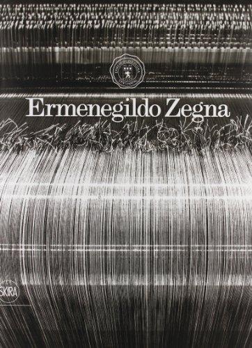 Ermenegildo Zegna. Cento anni di tessuti. Ediz. illustrata (Arte moderna. Cataloghi)