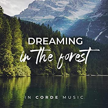 Dreaming in the Forest