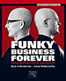 FUNKY BUSINESS FOREVER: Cómo disfrutar con el capitalismo (FT/PH)
