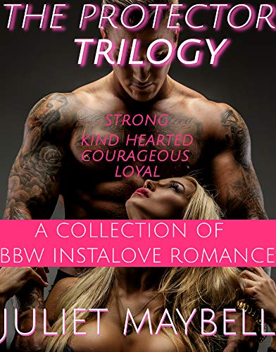 The Protector Trilogy: A Collection of BBW Instalove Romance (English Edition)