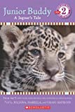 Junior Buddy: A Jaguar's Tale (Scholastic Reader, Level 2)